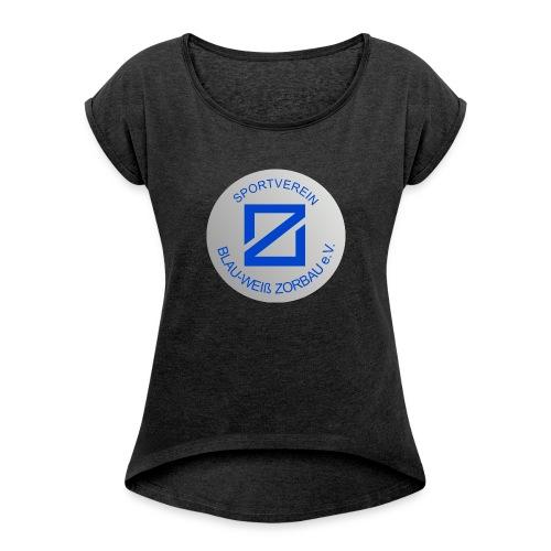 SV Blau-Weiß Zorbau - Frauen T-Shirt mit gerollten Ärmeln