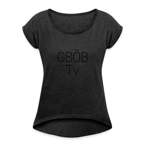 GBÖB Tv - Frauen T-Shirt mit gerollten Ärmeln