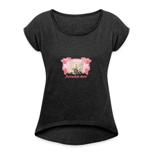 FRENCHIE LOVE - Women's T-shirt with rolled up sleeves