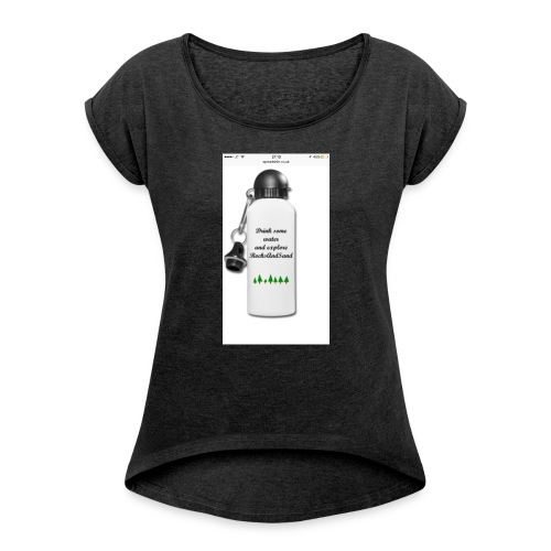 RocksAndSand adventure bottle - Women's T-shirt with rolled up sleeves