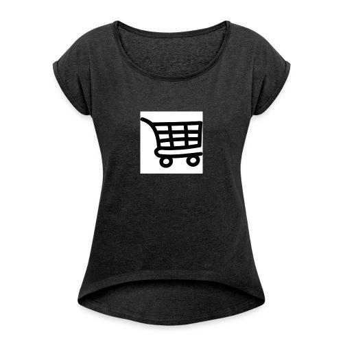 Einkaufswagen - Frauen T-Shirt mit gerollten Ärmeln