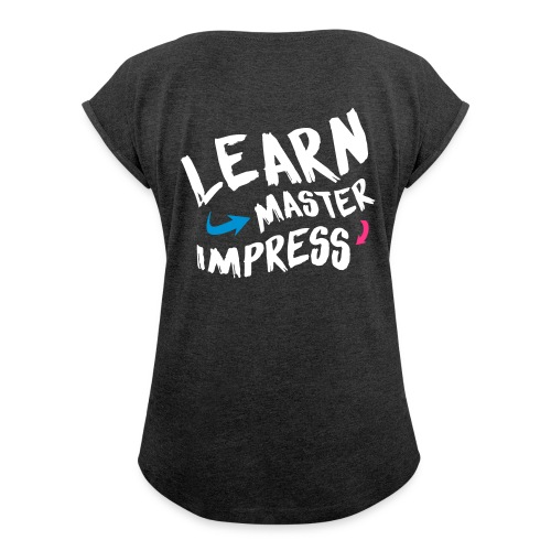 Learn Master Impress 2017 - Naisten T-paita, jossa rullatut hihat