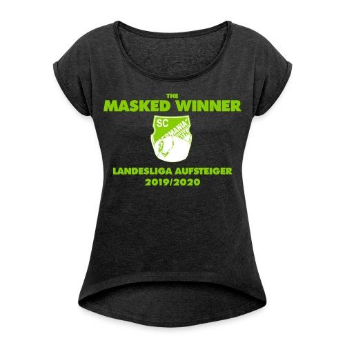The Masked Winner Aufstieg - Frauen T-Shirt mit gerollten Ärmeln