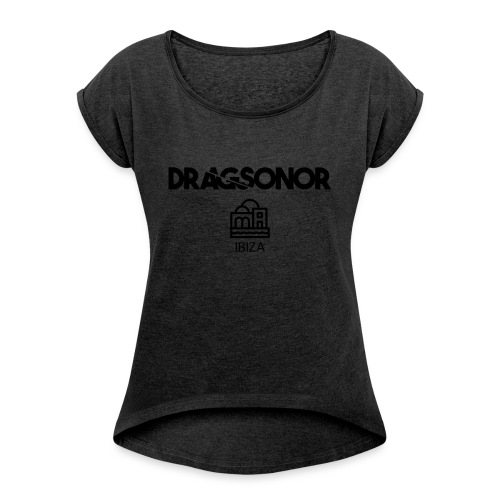 DRAGSONOR ibiza - Women's T-Shirt with rolled up sleeves