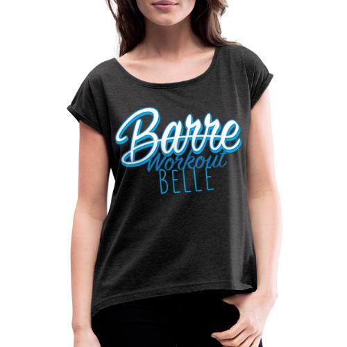 Barre Workout Belle - Maglietta da donna con risvolti