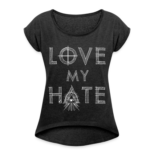 lovemyhatewhite gif - Women's T-Shirt with rolled up sleeves