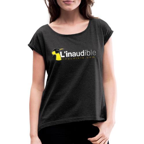 linaudible2020blanc - T-shirt à manches retroussées Femme