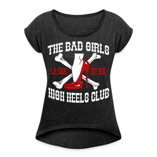 badgirls weiss gif - Frauen T-Shirt mit gerollten Ärmeln