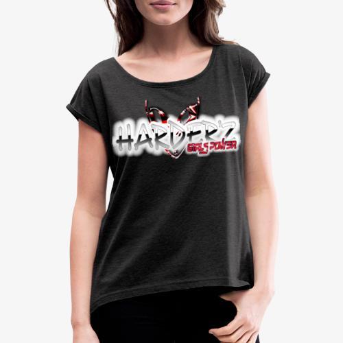 harder'z girls power - T-shirt à manches retroussées Femme