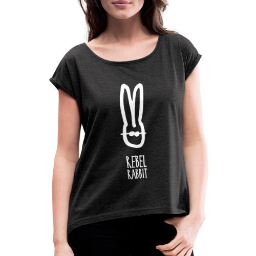 rebelrabbit - Frauen T-Shirt mit gerollten Ärmeln