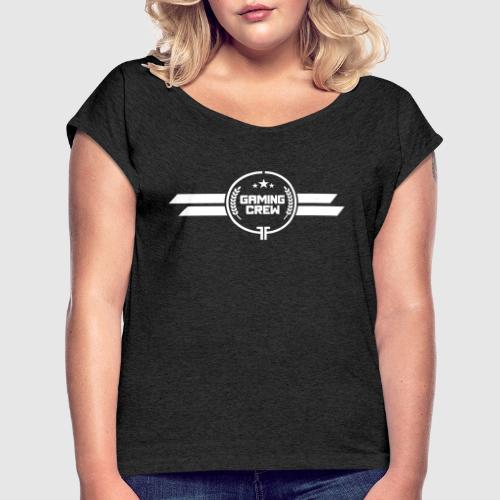Gaming Crew - Frauen T-Shirt mit gerollten Ärmeln