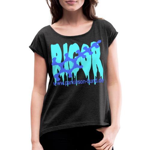 Rigor - Frauen T-Shirt mit gerollten Ärmeln