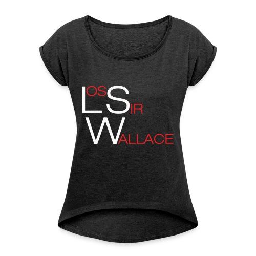 Los Sir Wallace - Camiseta con manga enrollada mujer