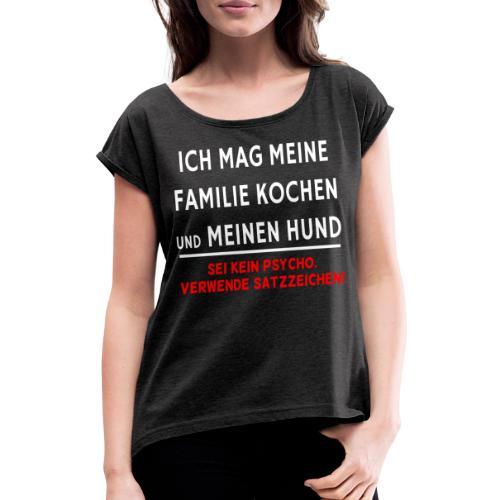 Satzzeichen - Frauen T-Shirt mit gerollten Ärmeln