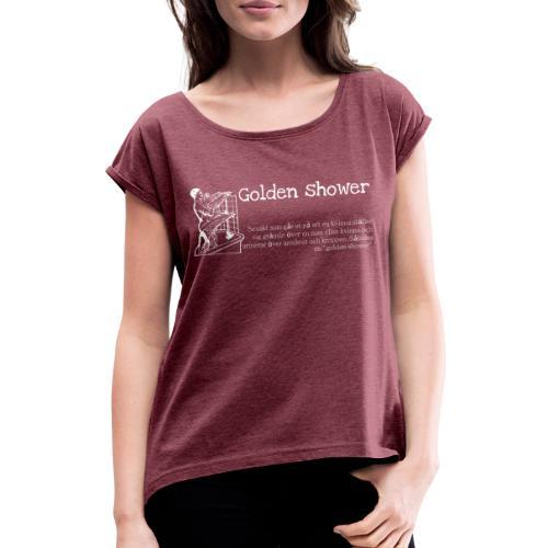 Golden shower - T-shirt med upprullade ärmar dam
