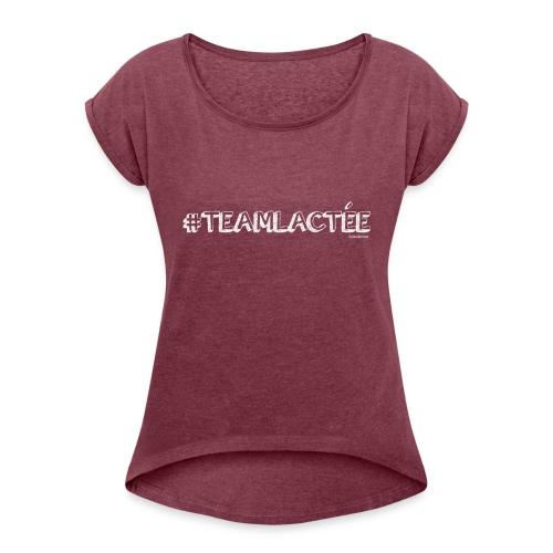 teamlacte e blanc - T-shirt à manches retroussées Femme
