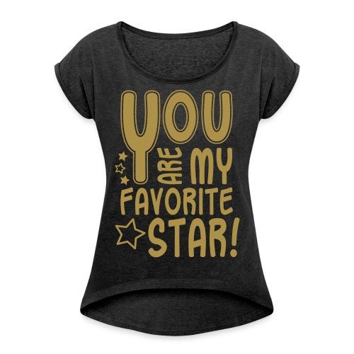 Favorite Star, Glitzer - Frauen T-Shirt mit gerollten Ärmeln