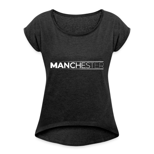 MANCHESTER - Women's T-Shirt with rolled up sleeves