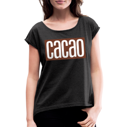 cacao - Frauen T-Shirt mit gerollten Ärmeln