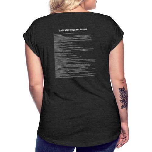 DSGVO für unterwegs - Frauen T-Shirt mit gerollten Ärmeln