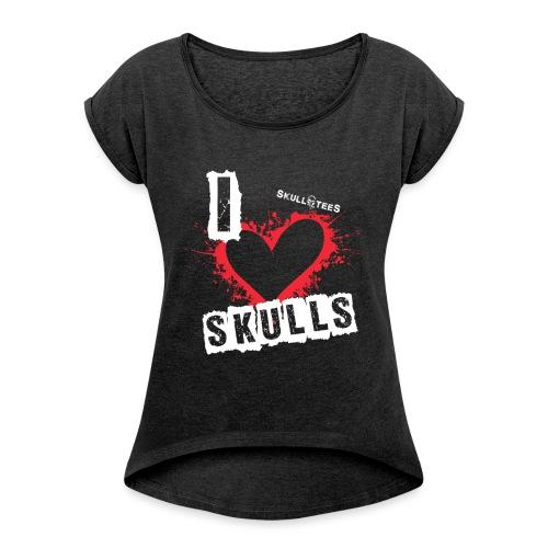 iloveskulls weissrot png - Frauen T-Shirt mit gerollten Ärmeln