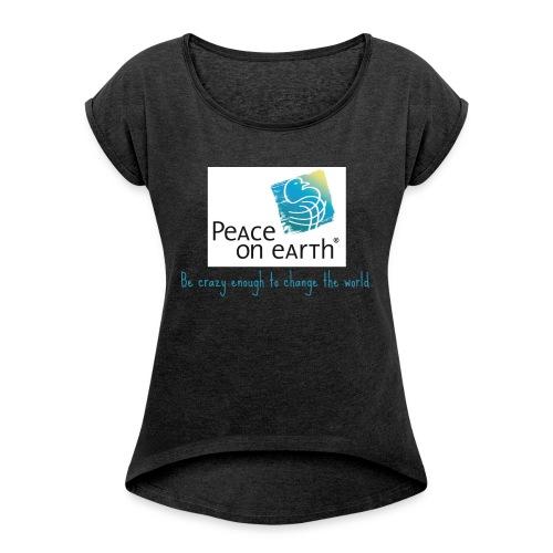 becrazy1 - Frauen T-Shirt mit gerollten Ärmeln