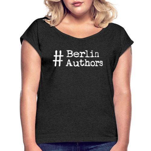 BerlinAuthors Logo Weiß - Frauen T-Shirt mit gerollten Ärmeln