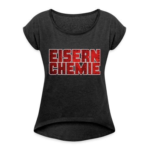 Eiserner Chemie Script Metalloptik - Frauen T-Shirt mit gerollten Ärmeln