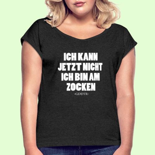 Kann jetzt nicht weiss - Frauen T-Shirt mit gerollten Ärmeln