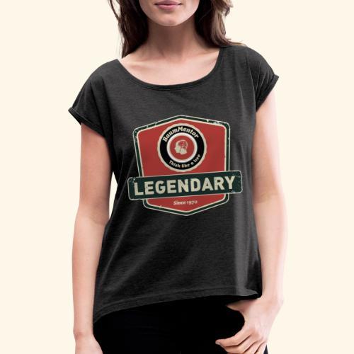 Legendary Baumpflege - Frauen T-Shirt mit gerollten Ärmeln