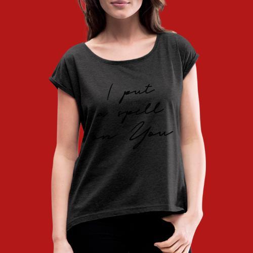 I put a spell2 - T-shirt à manches retroussées Femme