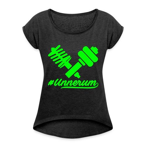 Logo #Unnerum - Frauen T-Shirt mit gerollten Ärmeln