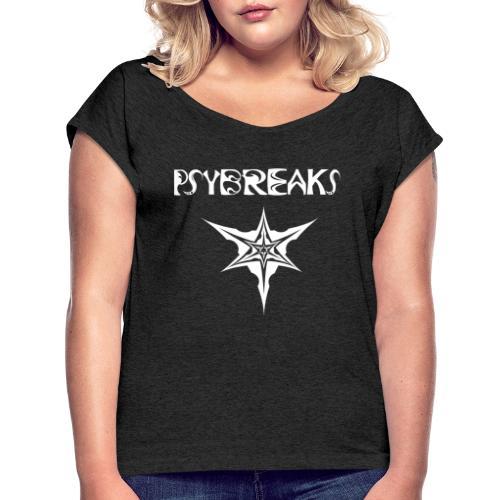 Psybreaks visuel 1 - text - white color - T-shirt à manches retroussées Femme