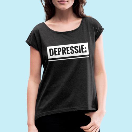 Depressie; - T-shirt à manches retroussées Femme