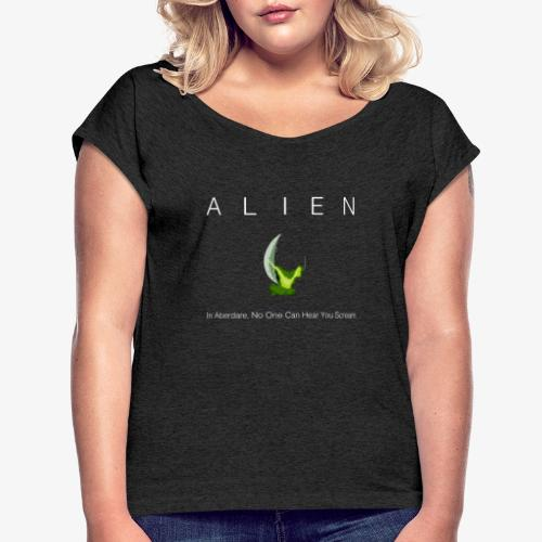 Aberdare alien - Women's T-Shirt with rolled up sleeves