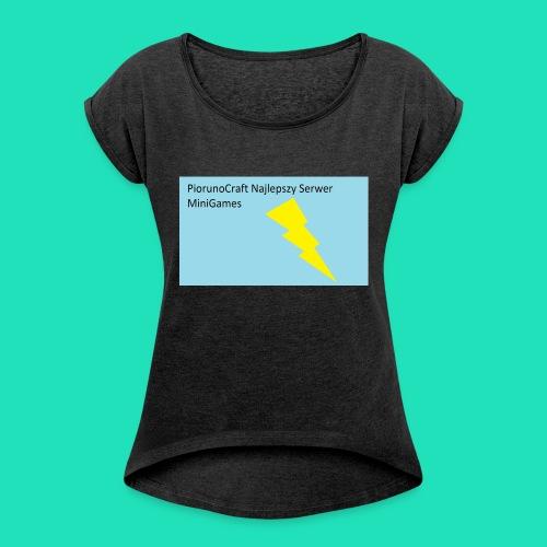 Koszulka Dla Dzieci PiorunoCraft - Koszulka damska z lekko podwiniętymi rękawami