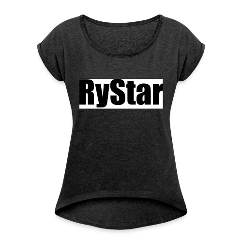 Ry Star clothing line - Women's T-Shirt with rolled up sleeves
