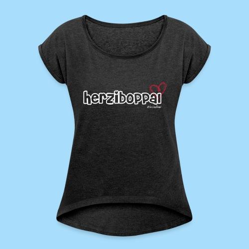 Herziboppal - Frauen T-Shirt mit gerollten Ärmeln