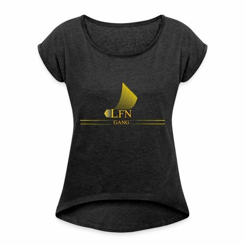 LFN GOLD - Frauen T-Shirt mit gerollten Ärmeln