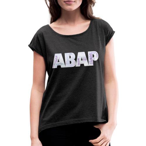ABAP - Frauen T-Shirt mit gerollten Ärmeln