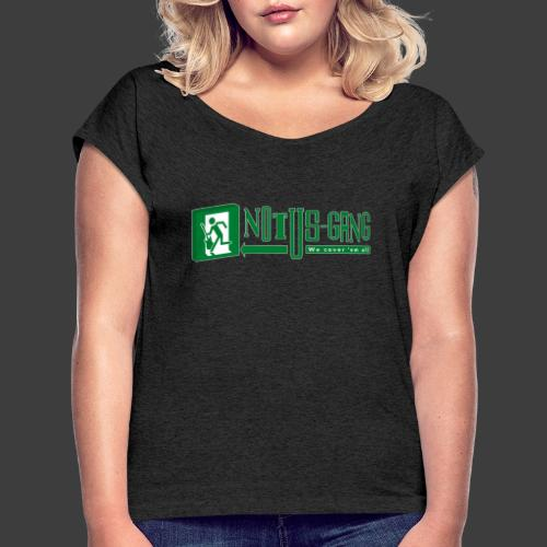 Notus-Gang - Frauen T-Shirt mit gerollten Ärmeln