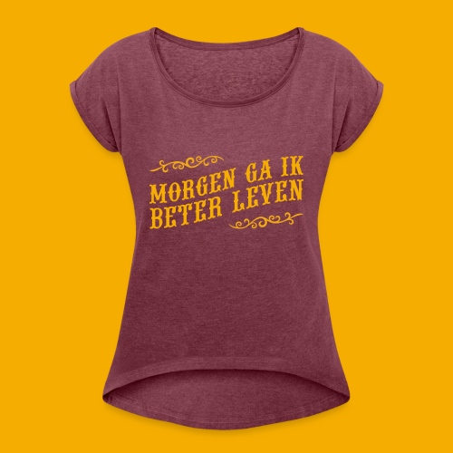 tshirt yllw 01 - Vrouwen T-shirt met opgerolde mouwen