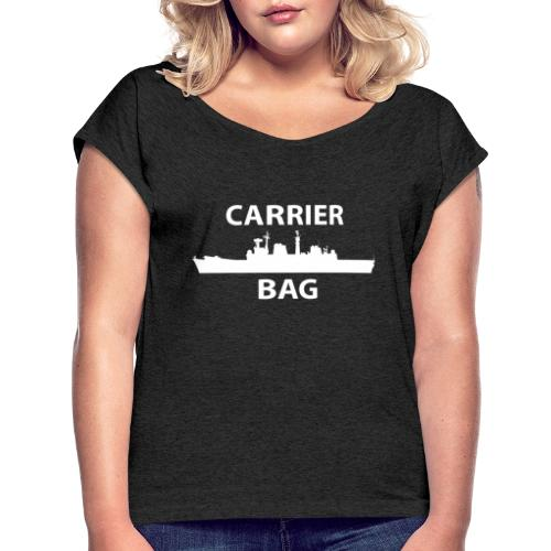 carrier bag white - Women's T-Shirt with rolled up sleeves