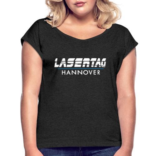 LaserTag Hannover - Frauen T-Shirt mit gerollten Ärmeln