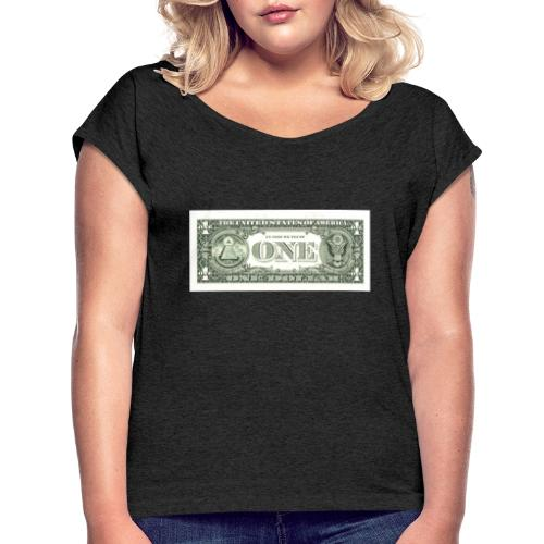 1 Dollar - Frauen T-Shirt mit gerollten Ärmeln
