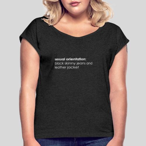 Sexual Orientation - Frauen T-Shirt mit gerollten Ärmeln