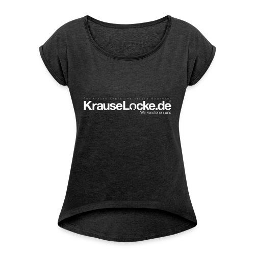 KrauseLocke Logo FINAL mit Claim weiss - Frauen T-Shirt mit gerollten Ärmeln