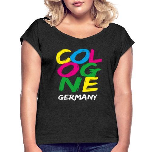 Colorful Cologne - Frauen T-Shirt mit gerollten Ärmeln