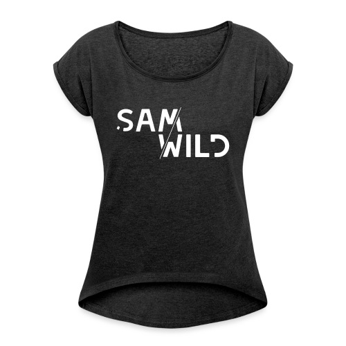 Wild White banner - Women's T-Shirt with rolled up sleeves