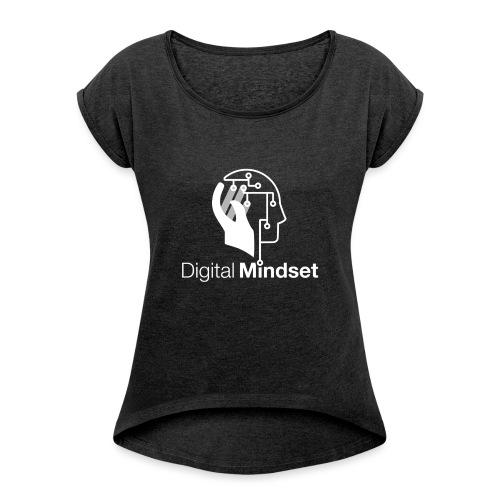 Digital Mindset Logo Weiß - Frauen T-Shirt mit gerollten Ärmeln